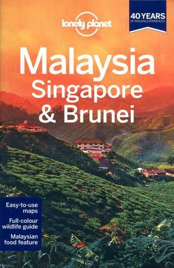 Couverture du livre « Malaysia, Singapore & Brunei (12e édition) » de Karla Zimmerman et Ryan Ver Berkmoes aux éditions Lonely Planet France