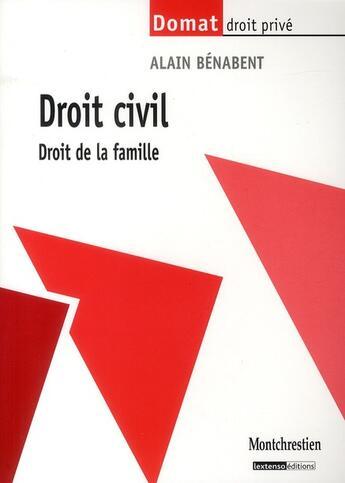 Couverture du livre « Droit civil ; droit de la famille » de Alain Benabent aux éditions Lgdj