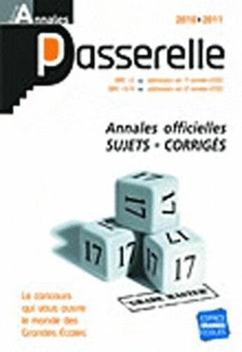 Couverture du livre « Annales Passerelle (édition 2010/2011) » de Collectif aux éditions Espace Grandes Ecoles