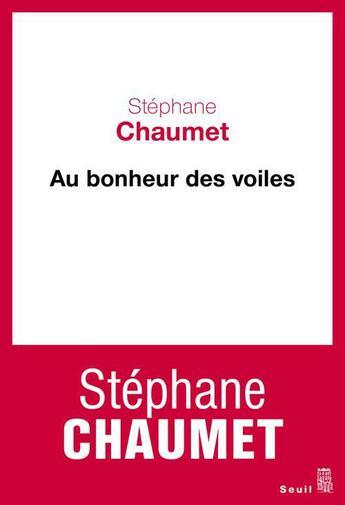 Couverture du livre « Au bonheur des voiles » de Stephane Chaumet aux éditions Seuil