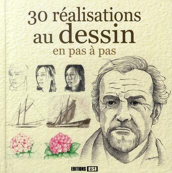 Couverture du livre « 30 réalisations au dessin en pas à pas » de Collectif aux éditions Editions Esi