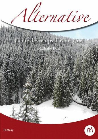 Couverture du livre « Contes des temps d'avant Noël » de Nathalie Dau aux éditions Mythologica