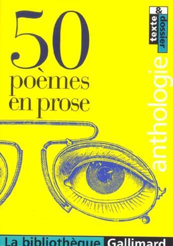 Couverture du livre « 50 Poemes En Prose » de Collectifs Gallimard aux éditions Gallimard