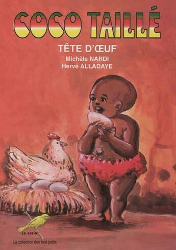 Couverture du livre « Coco taillé tête d'oeuf » de Michel Nardi aux éditions Ruisseaux D'afrique Editions