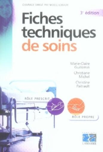Couverture du livre « Fiches techniques de soins (3e édition) » de Guillemin aux éditions Lamarre