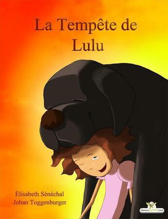 Couverture du livre « La tempête de Lulu » de Elisabeth Senechal aux éditions Chouetteditions.com