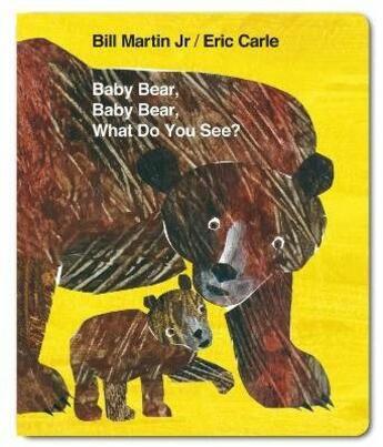 Couverture du livre « Baby bear, baby bear, what do you see? » de Martin Jr & Carle aux éditions Children Pbs