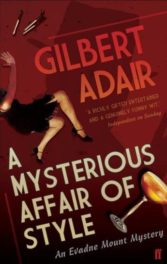 Couverture du livre « A MYSTERIOUS AFFAIR OF STYLE - A EVADNE MOUNT MYSTERY » de Gilbert Adair aux éditions Faber