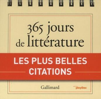 Couverture du livre « Calendrier 365 jours de littérature avec Gallimard » de Collectif aux éditions Play Bac