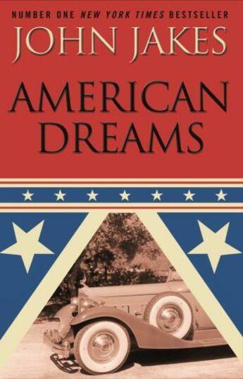 Couverture du livre « American Dreams » de John Jakes aux éditions Little Brown Book Group Digital