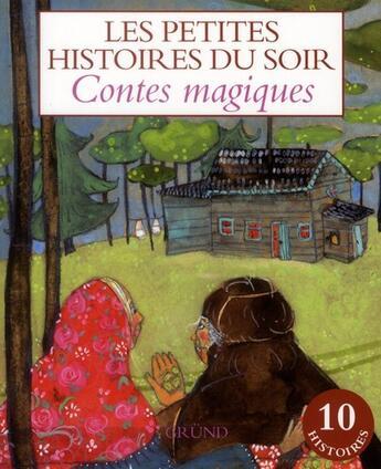 Couverture du livre « Contes magiques » de Collectif aux éditions Grund