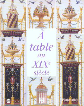 Couverture du livre « A table au dix neuvieme siecle (sep) » de Collectif aux éditions Flammarion
