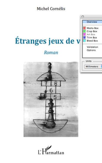 Couverture du livre « Étranges jeux de vie » de Michel Cornelis aux éditions L'harmattan