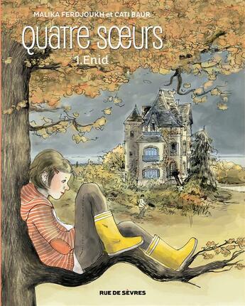 Couverture du livre « Quatre soeurs t.1 ; Enid » de Malika Ferdjoukh et Cati Baur aux éditions Rue De Sevres