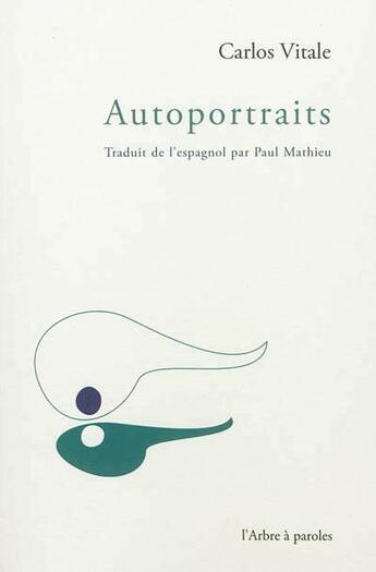 Couverture du livre « Autoportraits » de Gentile Vitale Juan aux éditions L'arbre A Paroles