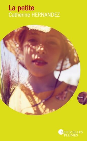 Couverture du livre « La petite » de Catherine Hernandez aux éditions Nouvelles Plumes