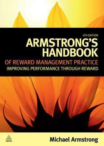 Couverture du livre « Armstrong's Handbook of Reward Management Practice » de Michael Armstrong aux éditions Kogan Page Digital