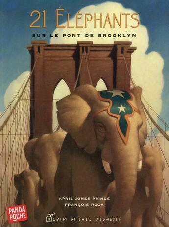 Couverture du livre « 21 éléphants sur le pont de Brooklyn » de Francois Roca et April Jones Prince aux éditions Albin Michel Jeunesse