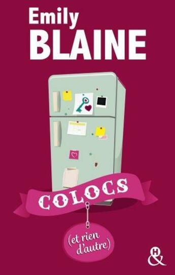 Couverture du livre « Colocs (et rien d'autre) » de Emily Blaine aux éditions Harlequin