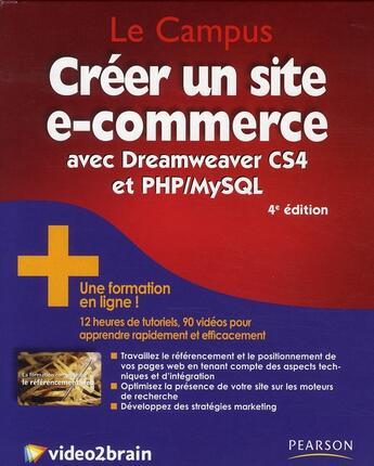 Couverture du livre « Créer un site e-commerce avec Dreamweaver CS4 et PHP/MySQL (4e édition) » de Bouton et Houste aux éditions Pearson