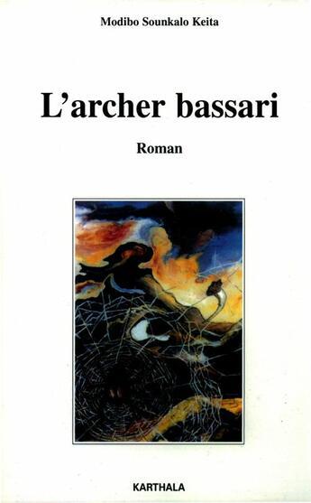 Couverture du livre « Archer bassari » de Sounkalo Keita Modib aux éditions Karthala