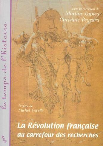 Couverture du livre « La revolution francaise au carrefour des recherches » de Peyrard Ch aux éditions Pu De Provence