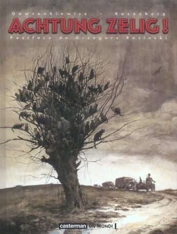 Couverture du livre « Achtung Zelig » de Gawronkiewicz et Rosenberg aux éditions Casterman