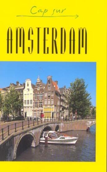 Couverture du livre « Amsterdam » de Dan Colwell aux éditions Jpm