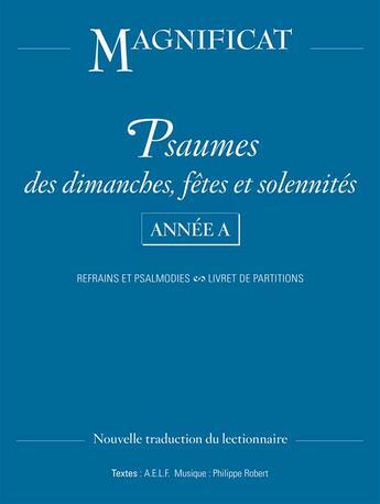 Couverture du livre « Psaumes des dimanches, fêtes et solennités ; année A » de Philippe Robert aux éditions Magnificat
