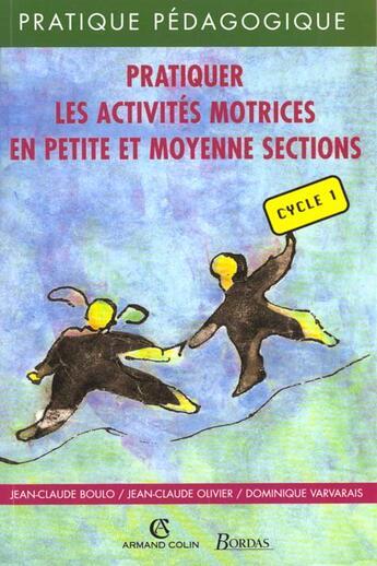 Couverture du livre « Pratiquer activites motri pms » de Jean-Claude Boulo aux éditions Bordas
