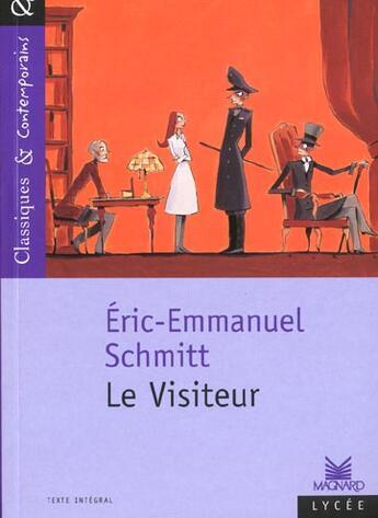Couverture du livre « Le visiteur » de Éric-Emmanuel Schmitt aux éditions Magnard
