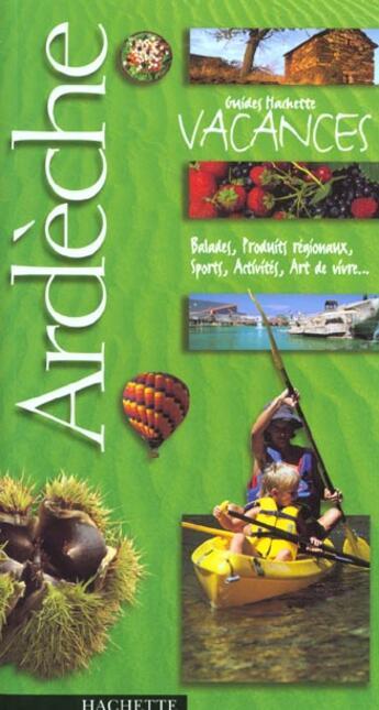 Couverture du livre « Ardeche » de Collectif aux éditions Hachette Tourisme