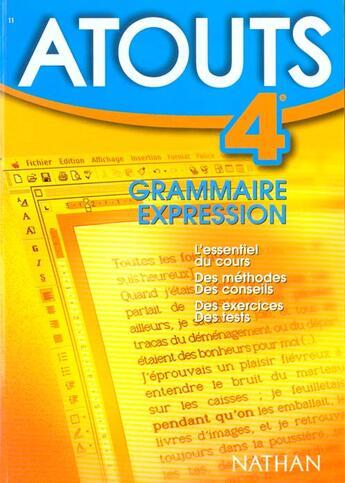 Couverture du livre « Atouts N.11 ; Grammaire Expression 4e » de Roselyne Benard aux éditions Nathan