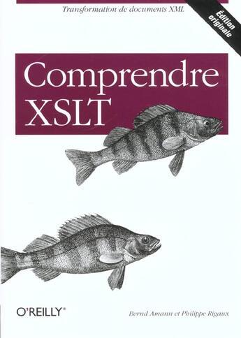 Couverture du livre « Comprendre Xslt » de Rigaux aux éditions O Reilly France