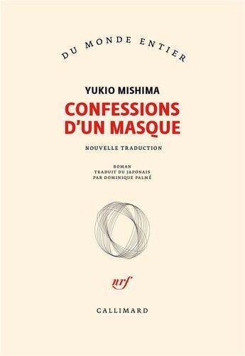 Couverture du livre « Confessions d'un masque » de Yukio Mishima aux éditions Gallimard