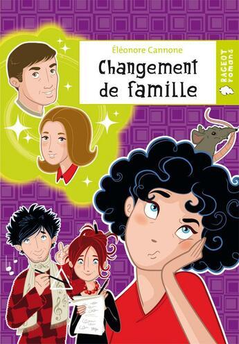 Couverture du livre « Changement de famille » de Cannone-E aux éditions Rageot