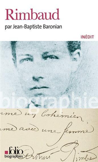Couverture du livre « Arthur Rimbaud » de Jean-Bapti Baronian aux éditions Gallimard