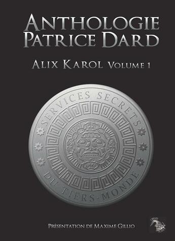 Couverture du livre « Alix Karol t.1 » de Patrice Dard aux éditions L'atelier Mosesu
