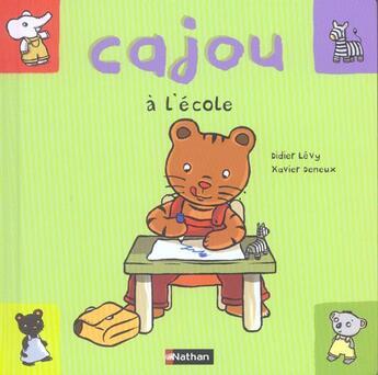 Couverture du livre « Cajou à l'école » de Levy/Deneux aux éditions Nathan