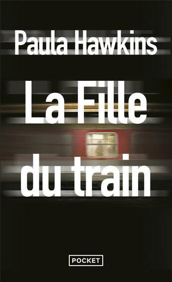 Couverture du livre « La fille du train » de Paula Hawkins aux éditions Pocket