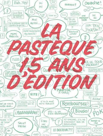 Couverture du livre « La Pastèque ; 15 ans d'édition » de Collectif aux éditions La Pasteque