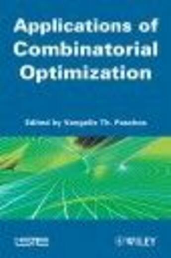 Couverture du livre « Applications of combinatorial optimization » de Paschos aux éditions Iste