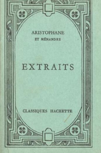 Couverture du livre « Aristophane ; Extraits » de Aristophane et Mazon et Bodin aux éditions Hachette Education