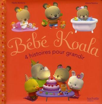 Couverture du livre « 4 histoires pour grandir » de Nadia Berkane et Alexis Nesme aux éditions Hachette Jeunesse