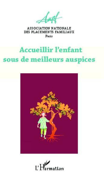 Couverture du livre « Accueillir l'enfant sous de meilleurs auspices » de Collectif aux éditions Harmattan