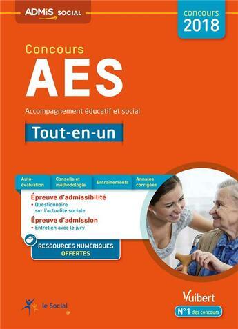 Couverture du livre « Concours AES (accompagnant éducatif et social) tout-en-un (concours 2018) » de Marion Gauthier aux éditions Vuibert
