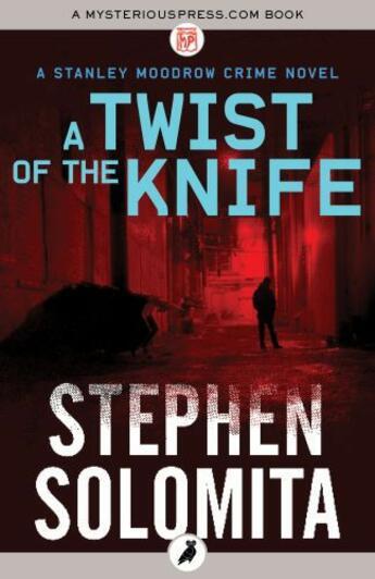Couverture du livre « A Twist of the Knife » de Stephen Solomita aux éditions Head Of Zeus