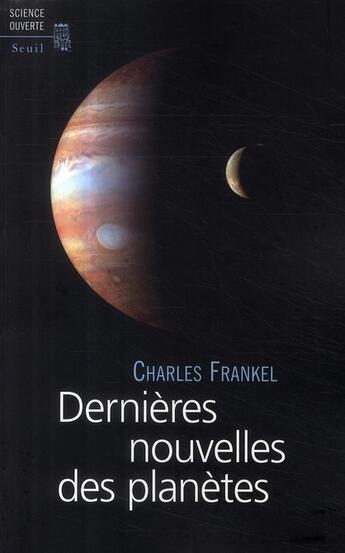 Couverture du livre « Dernières nouvelles des planètes » de Charles Frankel et Urbe Condita aux éditions Seuil