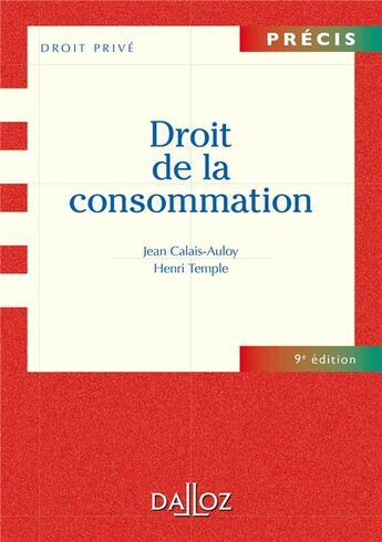 Couverture du livre « Droit de la consommation (9e édition) » de Henri Temple et Jean Calais-Auloy aux éditions Dalloz