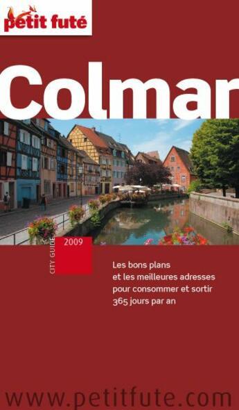 Couverture du livre « Colmar (édition 2009) » de Collectif Petit Fute aux éditions Le Petit Fute